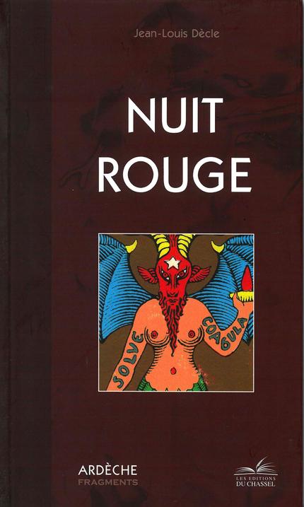 Nuit rouge - Jean-Louis Dècle - Les Éditions du Chassel