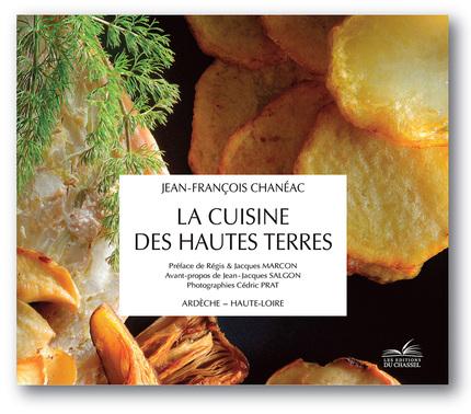 La cuisine des hautes terres -  - Les Éditions du Chassel